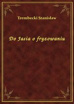 Do Jasia o fryzowaniu – ebook