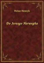 Do Jerzego Herwegha – ebook