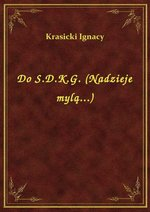 Do S.D.K.G. (Nadzieje mylą...) – ebook