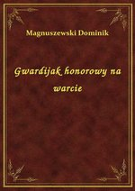 Gwardijak honorowy na warcie – ebook