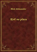 Król na placu – ebook