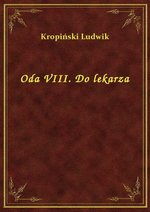 Oda VIII. Do lekarza – ebook
