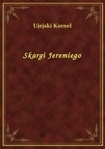 Skargi Jeremiego – ebook