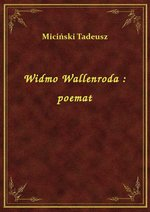 Widmo Wallenroda : poemat – ebook
