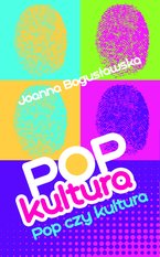 Popkultura - pop czy kultura – ebook