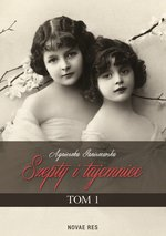 Szepty i tajemnice. Tom I – ebook