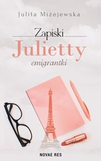 Zapiski Julietty emigrantki – ebook
