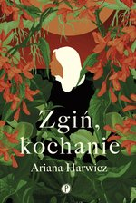Zgiń, kochanie – ebook