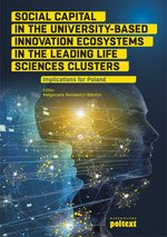 Social Capital in the University-Based Innovation Ecosystems in the Leading Life-Science Clusters: Implications for Poland – ebook