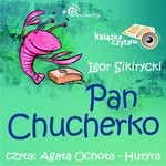 Pan Chucherko – audiobook