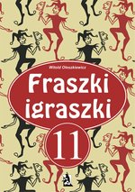 Fraszki igraszki 11 – ebook