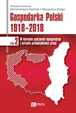 Gospodarka Polski 1918 - 2018 tom 2 – ebook