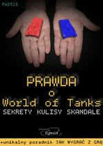 Prawda o World of Tanks. Sekrety, kulisy, skandale – ebook