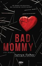 Bad Mommy. Zła Mama – ebook
