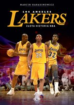 Los Angeles Lakers. Złota historia NBA – ebook