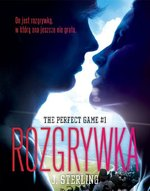 The Perfect Game. Tom 1. Rozgrywka – ebook