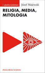 Religia, media, mitologia – ebook