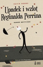 Upadek i wzlot Reginalda Perrina – ebook