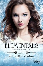 Głowa meduzy. Elementals. Tom 3 – ebook