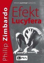 psychologia: Efekt Lucyfera – ebook