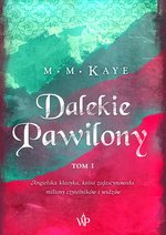 Dalekie pawilony. TOM I – ebook