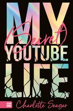 My Secret Youtube Life – ebook