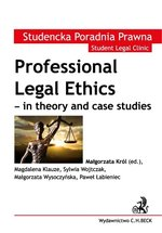 Professional Legal Ethics - in theory and case studies – ebook