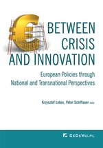 literatura obcojęzyczna: Between Crisis and Innovation - European Policies Through National and Transnational Perspectives – ebook