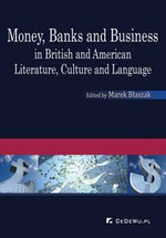 Money, Banks and Business in British and American Literature, Culture and Language – ebook