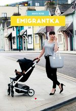 Emigrantka – ebook