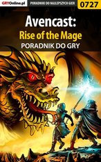 Avencast: Rise of the Mage - poradnik do gry – ebook