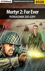 Mortyr 2: For Ever - poradnik do gry – ebook