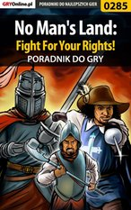 No Man's Land: Fight For Your Rights! - poradnik do gry – ebook