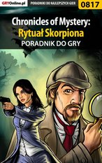 Chronicles of Mystery: Rytuał Skorpiona - poradnik do gry – ebook