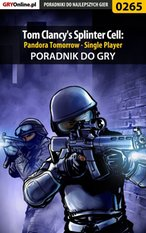 Tom Clancy's Splinter Cell: Pandora Tomorrow - Single Player - poradnik do gry – ebook