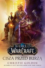 World of Warcraft: Cisza przed burzą – ebook