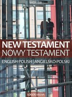 New Testament, English-Polish / Nowy Testament, angielsko-polski – ebook