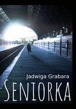 Seniorka – ebook