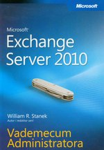 Microsoft Exchange Server 2010 Vademecum Administratora – ebook
