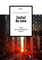 Zostać do rana – ebook