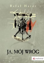 Ja, mój wróg – ebook