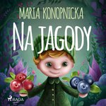 Na jagody – audiobook