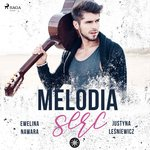 romans: Melodia serc – audiobook
