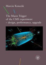 The Muon Trigger of the CMS experiment - design, performance, upgrade – ebook