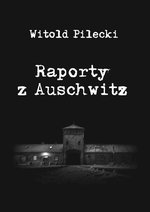 Raporty z Auschwitz – ebook