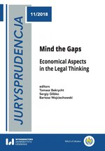 Jurysprudencja 11. Mind the Gaps. Economical Aspects in the Legal Thinking – ebook