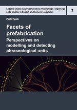 Facets of prefabrication. Perspectives on modelling and detecting phraseological units – ebook