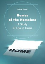 Homes of the Homeless. A Study of Life in Crisis – ebook