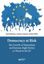 literatura obcojęzyczna: Democracy at Risk. The Growth of Nationalism and Extreme Right Parties as Threat to the EU – ebook