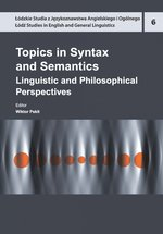 Topics in Syntax and Semantics. Linguistic and Philosophical Perspectives – ebook